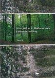 Naturwälder in Niedersachsen, Schutz und Forschung, Band 2 (Bergland)
