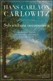 Hans Carl von Carlowitz: Sylvicultura oeconomica